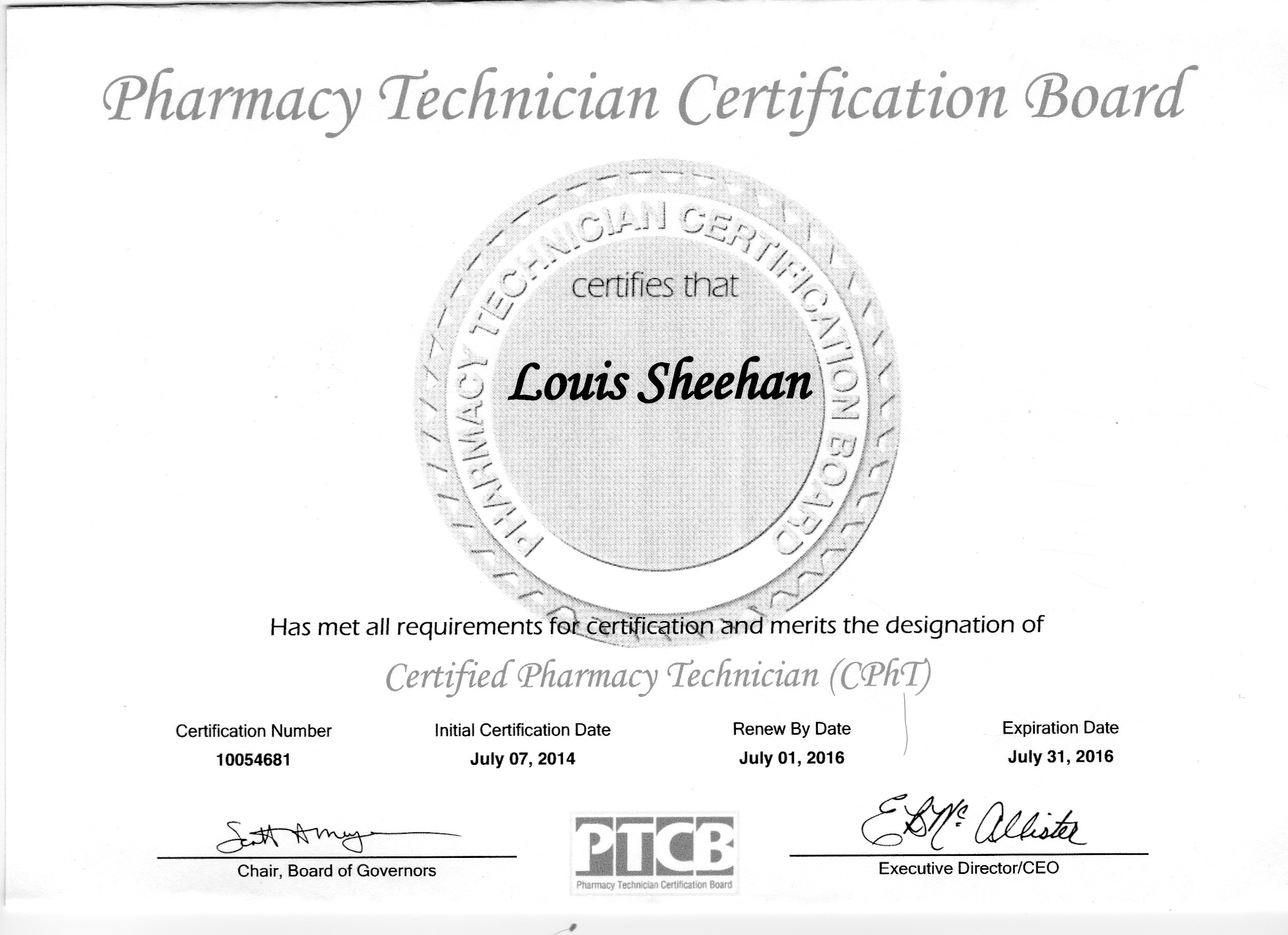 Louis Sheehan Pharmacy Technician Certification Board Cert Num